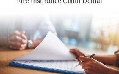 Razones comunes para la denegación de una reclamación de seguro contra incendios